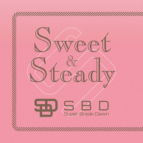 Sweet & Steady